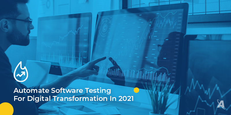 Software application testing future in 2021