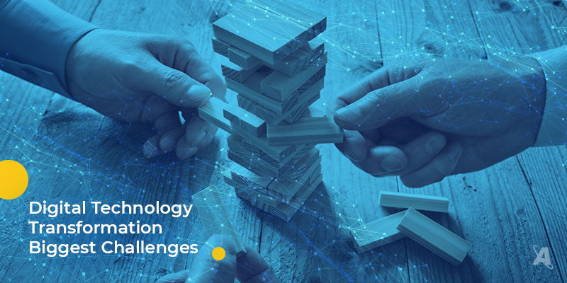 Digital technology transformation biggest challenges