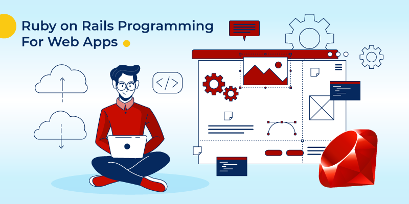 Ruby on Rails programming for web apps